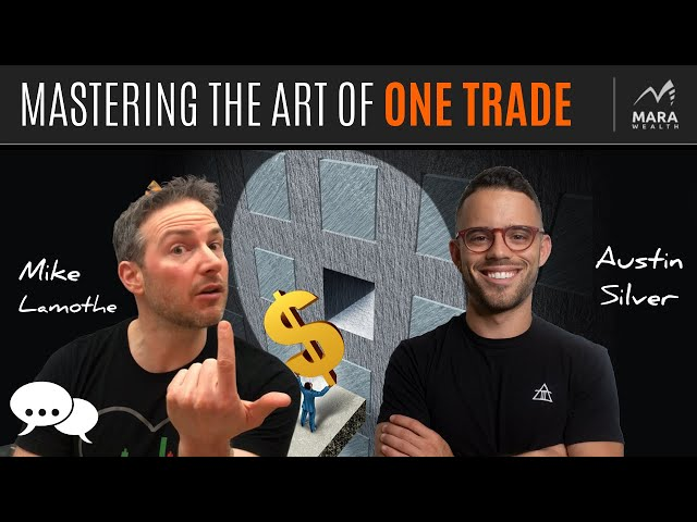 Mastering the Art of 'ONE TRADE' w/ Austin Silver | TRADER'S MINDCHAT SHOW