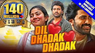 Dil Dhadak Dhadak(Padi Padi Leche Manasu)2021 New Released Hindi Dubbed Movie|Sharwanand,Sai Pallavi