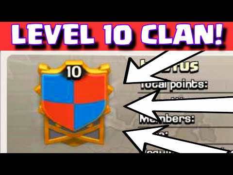 Clash of Clans LEVEL 10 CLAN | FASTEST WAY TO GAIN CLAN XP