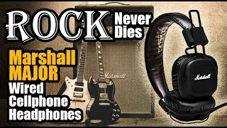 ¡El Rock NUNCA MORIRÁ! Marshall MAJOR headphones - Droga Digital