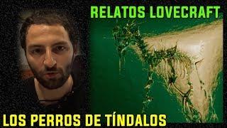 Los Perros de Tíndalos (Frank Belknap) - Relatos de Lovecraft