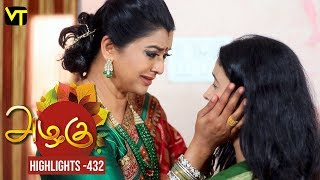 Azhagu - Tamil Serial | அழகு | Episode 432 | Highlights | Sun TV Serials | Revathy | Vision Time