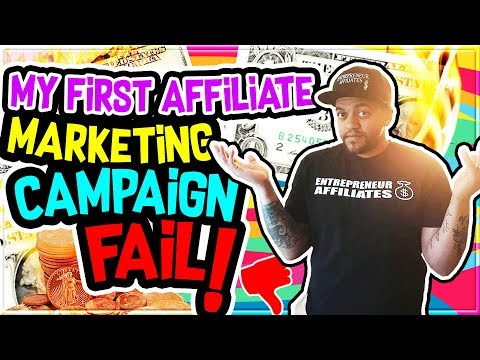 My First EPIC Affiliate Marketing Campaign FAIL