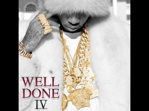 Tyga @Tyga  Well Done 4 Full Mixtape Part 24 ft Chris Brown, Fabolous, Honey Cocaine