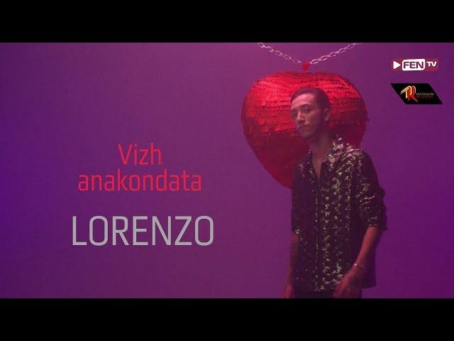 LORENZO - Vizh anakondata / ЛОРЕНЦО - Виж анакондата