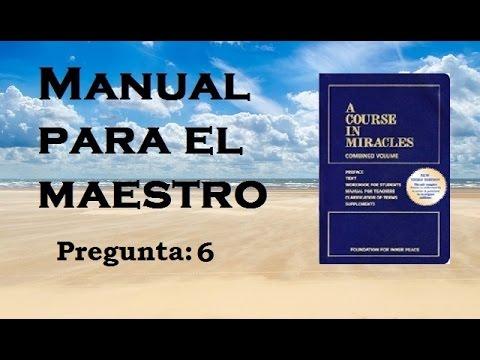 un-curso-de-milagros-audiolibro-manual-para-el-maestro---6