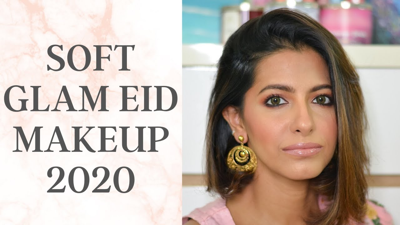 SOFT GLAM EID MAKEUP LOOK 2020!!!    SOFT PINK AND CORAL SHADES