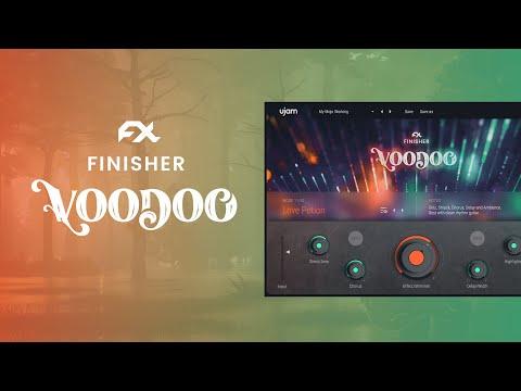 ujam presents: Finisher VOODOO