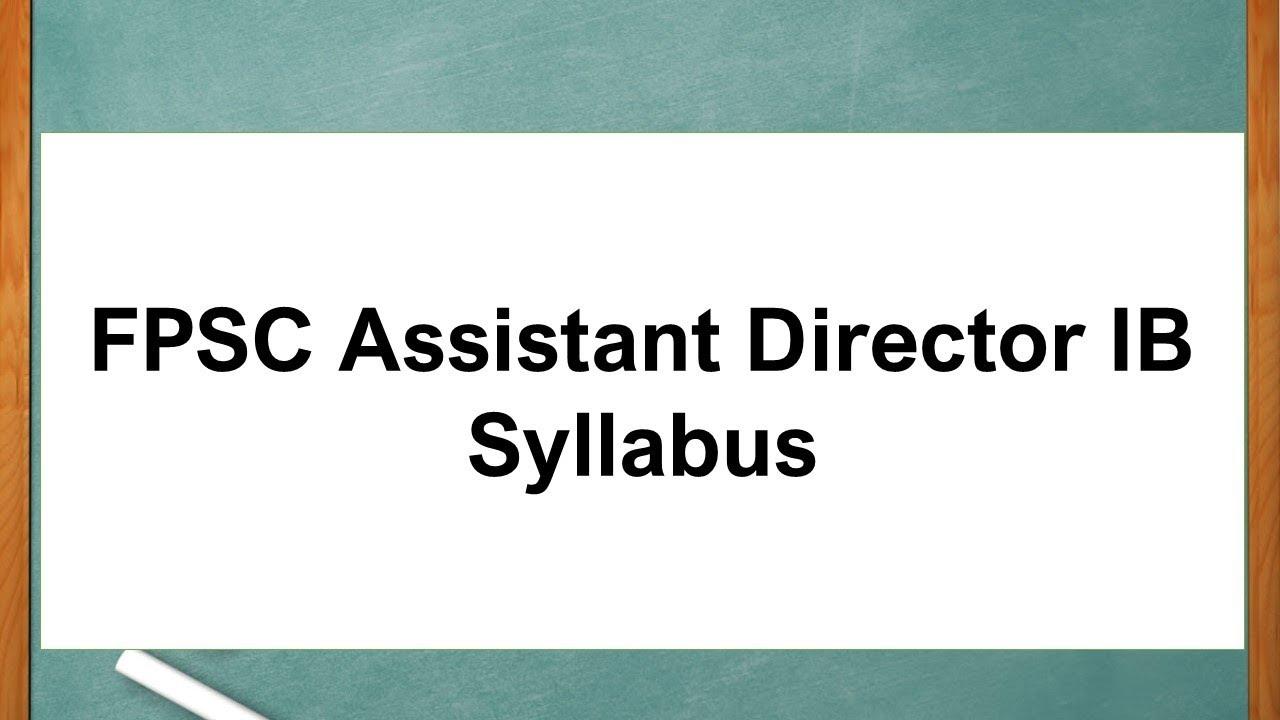 FPSC Assistant Director IB Syllabus