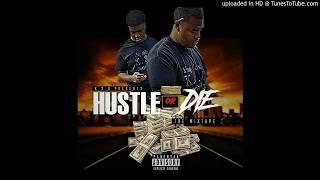 K.S.O ft gotta baby/hustle or die