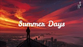 Summer Days - Martin Garrix , Macklemore, Patrick Stump of Fall Out Boy (Lyrics)