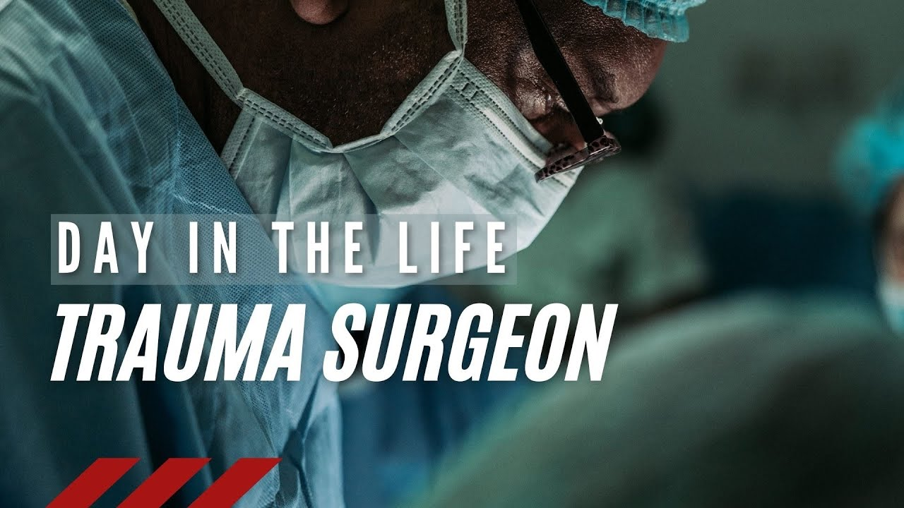 Download Day in the life of a Trauma Surgeon