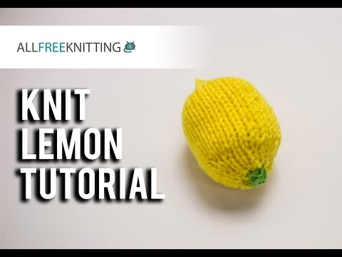 #StitchAwayStress: Knit Lemon Tutorial