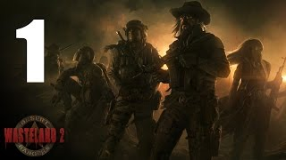 WASTELAND 2 #1 | Ranger Difficulty - Let