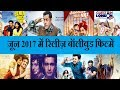 June 2017 Bollywood Movies Release