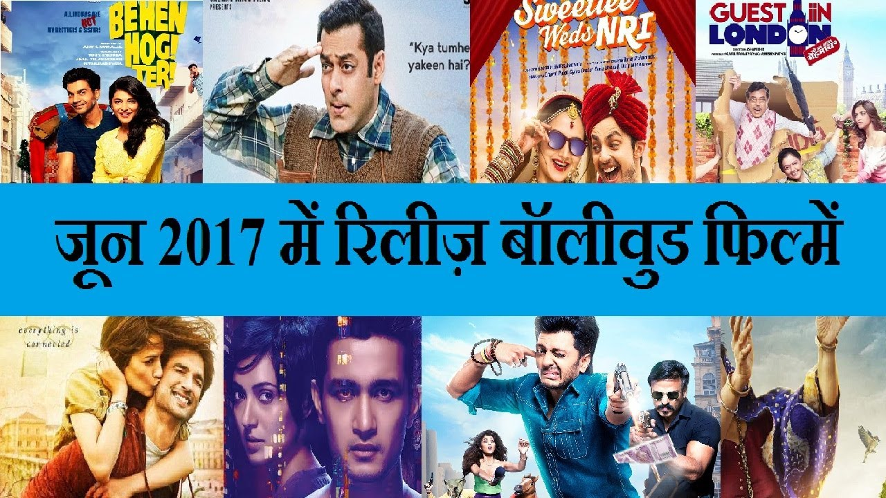 june 2017 bollywood movies release youtube