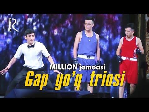 Million jamoasi - Gap yuq triosi   Миллион жамоаси - Гап йук триоси