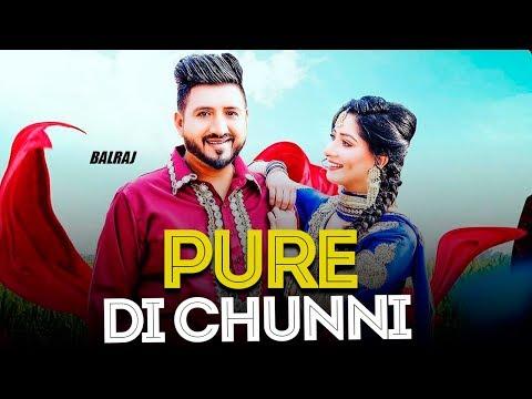 Pure Di Chunni   Balraj   New Punjabi Song   Latest Punjabi Songs 2019   Punjabi Music   Gabruu