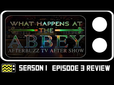 What Happens At The Abbey Season 1 Episode 3 Review w/ Marissa Chykirda | AfterBuzz TV