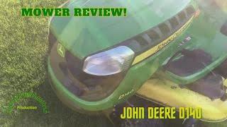 John Deere D140 Mower review