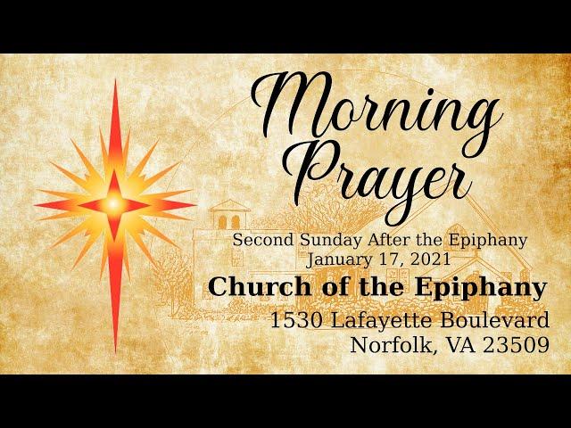Morning Prayer, Second Sunday After the Epiphany - January 17, 2021