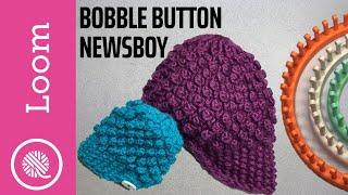 Loom Knit Bobble Button Newsboy Hat (Intermediate Pattern)
