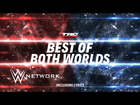 "WWE: Network - ""Best Of Both Worlds"" (Including Lyrics!) - Official Promotional Theme Song"