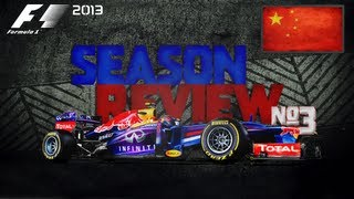 Formula 1 - 2013 Chinese Grand Prix Race Review