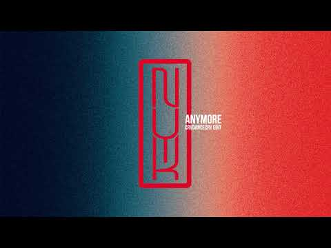 Free Download Nyk - Anymore (crydancecry Edit) [audio] Mp3 dan Mp4