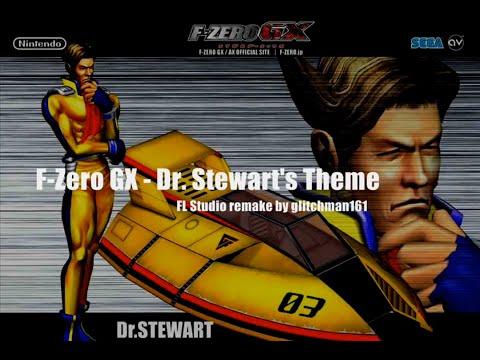 [Remix] Dr. Stewart's Theme - F-Zero GX (FL Studio)