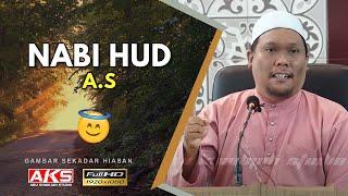 #095 | Nabi Hud A.s | Ustaz Auni Mohamad | May 2017