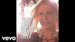Paula Toller - Céu Azul (Audio)