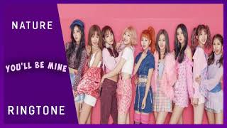 NATURE - YOU'LL BE MINE (RINGTONE)   DOWNLOAD