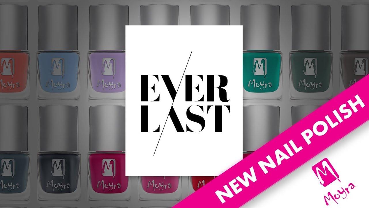 EverLast - New Long Lasting Nail Polish Collection by Moyra - YouTube