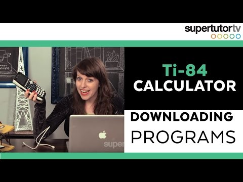 Ti-84 Calculator: Downloading Programs