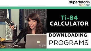 Ti-84 Calculator: Downloading Programs