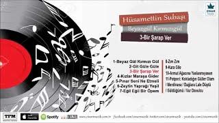 Husamettin Subasi - Bir Sarap Ver Resimi
