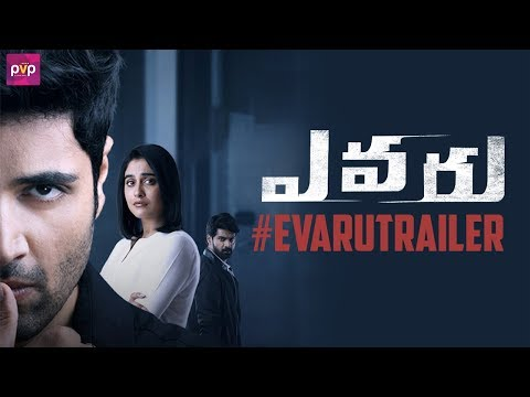 EVARU Theatrical Trailer | Adivi Sesh | Regina Cassandra | Naveen Chandra | Venkat Ramji |PVP Cinema