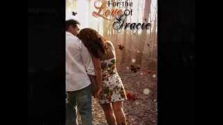 For the Love of Gracie Book Trailer