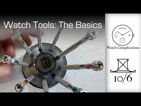 Watch And Watchmaking Tools: The Basics