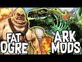 Ark: Modded Creations! - FAT OGRE, GODZILLARK + MORE!! [#1]