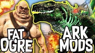 Ark: Modded Creations! - FAT OGRE, GODZILLARK + MORE!! [#1]