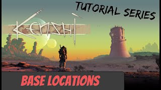 Kenshi Tutorial | Starting Base Locations