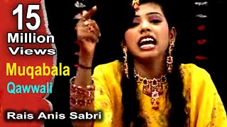 Mat Kiya Karo Singaar | Qawwali Muqabla Song | Rais Anis Sabri,Rangili Afrin