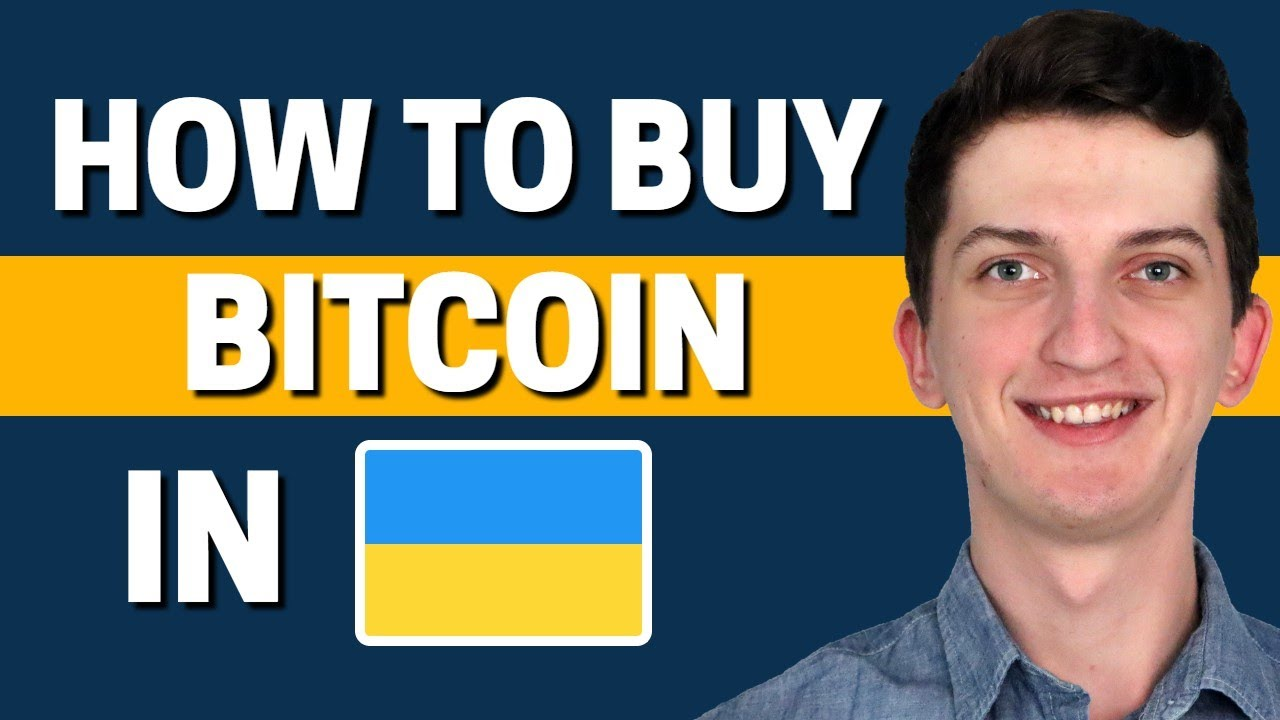 How to buy Bitcoin in Ukraine