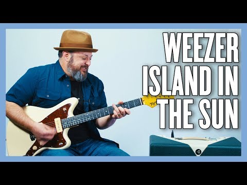 Weezer Island In The Sun Guitar Lesson + Tutorial