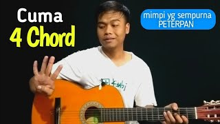 Kunci Gitar MIMPI YANG SEMPURNA - Peterpan | By GE Mahendra