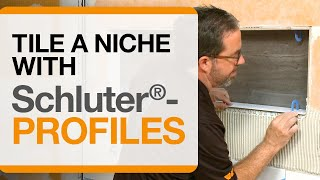 How to Tile a Niche with Schluter® Profiles