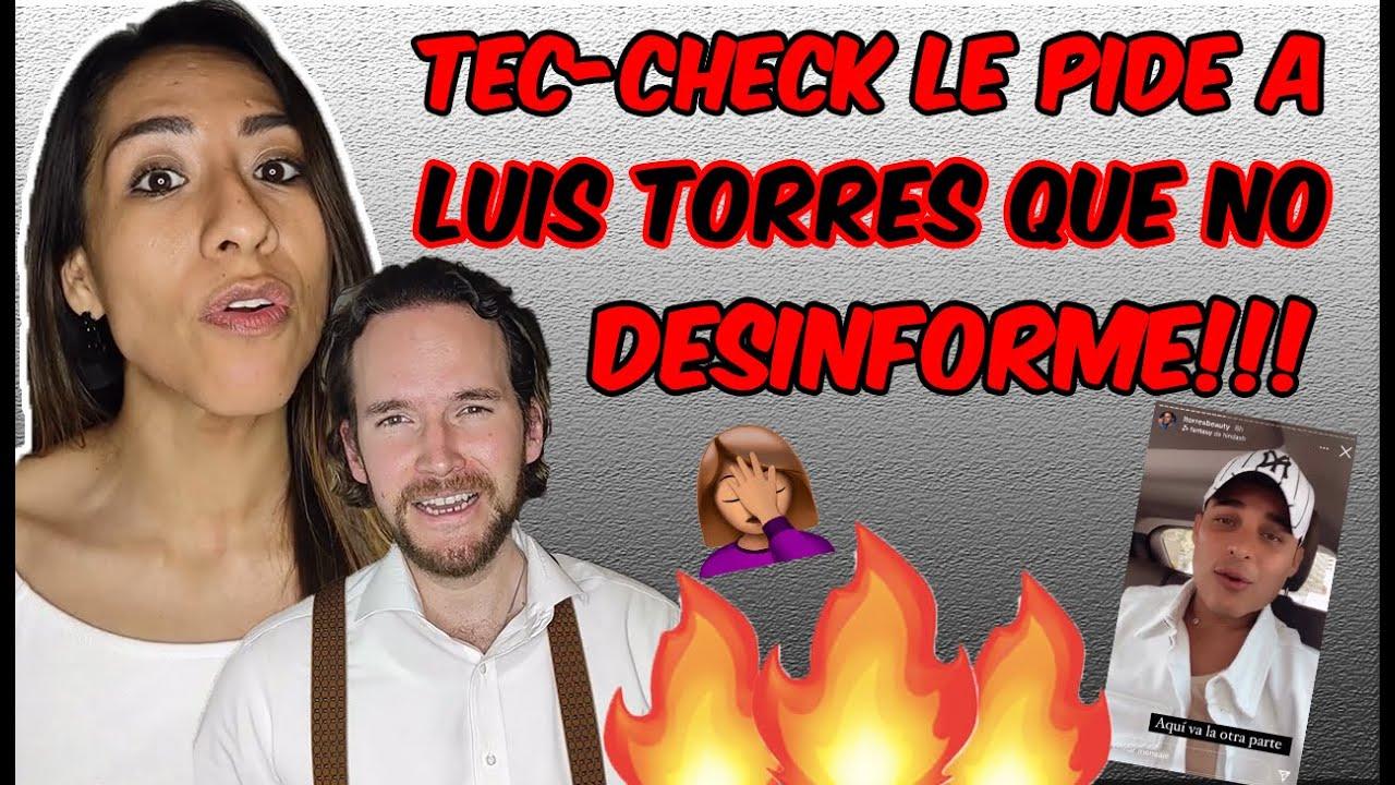 Download LUIS TORRES le tira INDIRECTA a TEC-CHECK❓❓❓