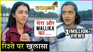 Sumedh Mudgalkar And Mallika Singh REVEAL Relationship Status EXCLUSIVELY | Radha Krishna